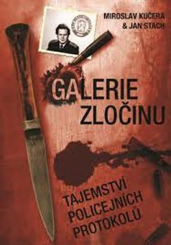 Galerie zločinu II.-M.Kučera,J.Stach