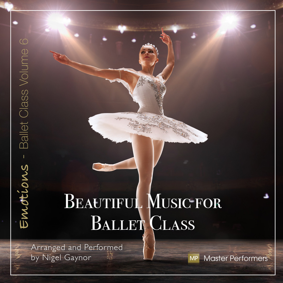 Beautiful Music for Ballet Class Vol 6.j