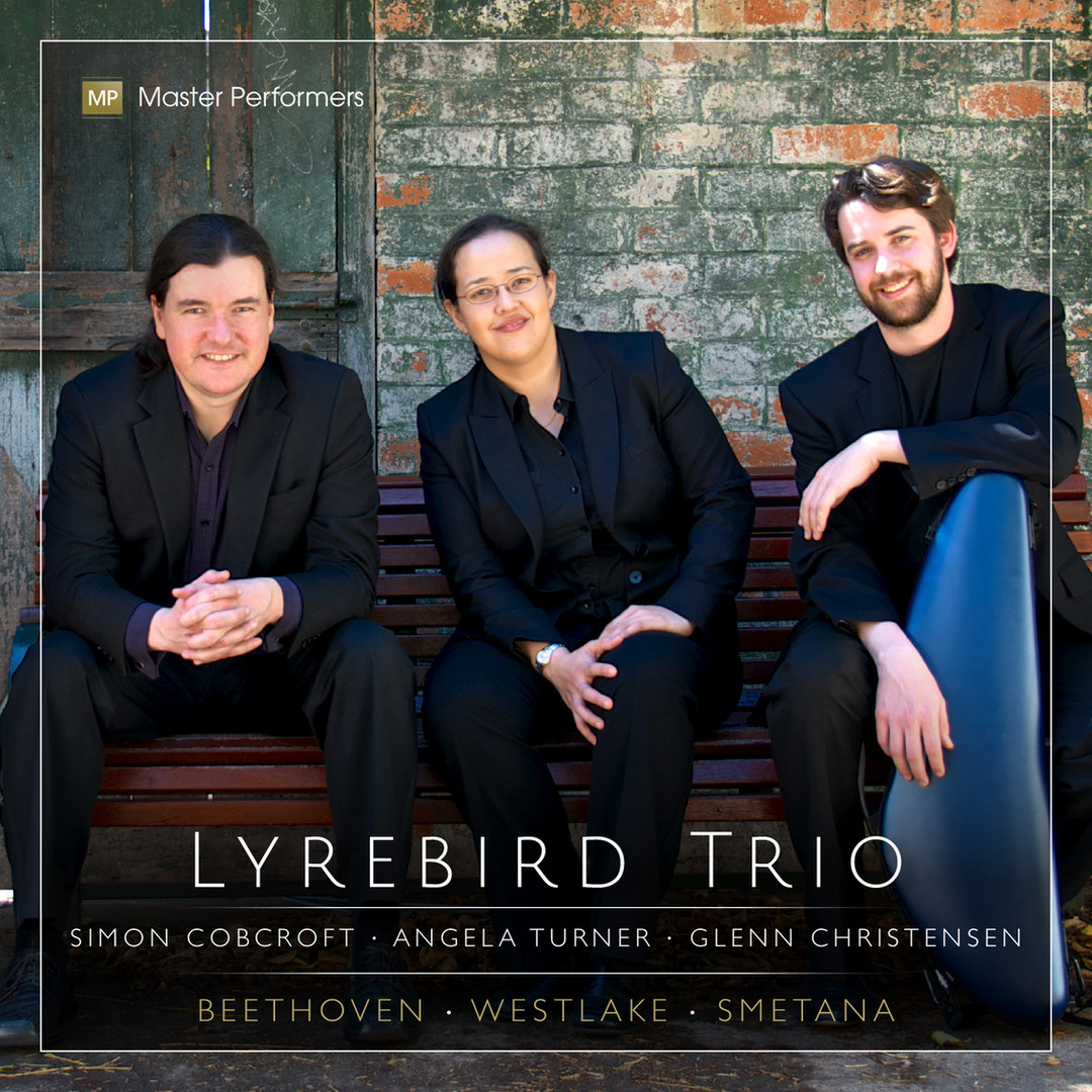 Lyrebird Trio Beethoven Westlake Smetana CD Cover