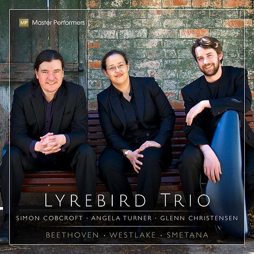 Lyrebird Trio BEETHOVEN WESTLAKE SMETANA