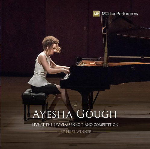 Ayesha Gough LIVE AT THE LEV VLASSENKO PIANO COMPETITION