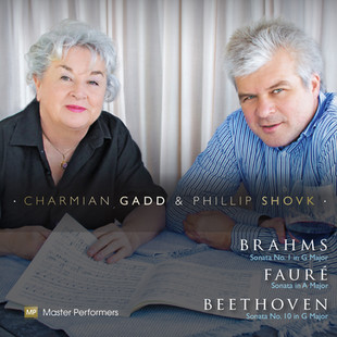 Phillip Shovk and Charmian Gadd Brahms, Faure, Beethoven CD Cover