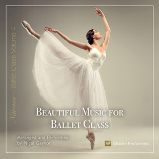 Beautiful Music for Ballet Class vol 4