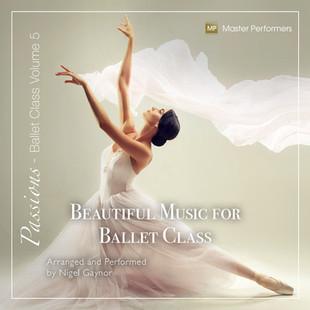 Beautiful Music for Ballet Class Vol 5