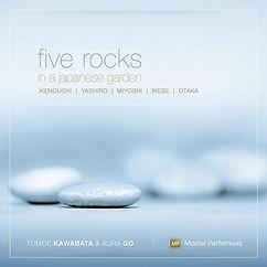 Five Rocks in a Japanese Garden - Aura Go and Tomoe Kawabata