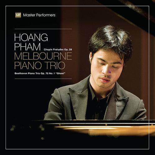 Hoang Pham, Melbourne Piano Trio: Chopin, Beethoven