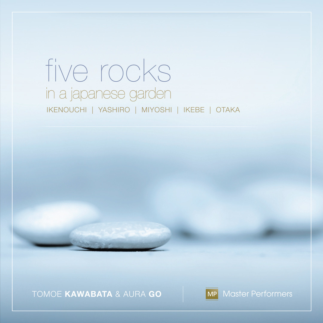 Tomoe Kawabata Aura Go Five Rocks in a Japanese Garden CD Cover
