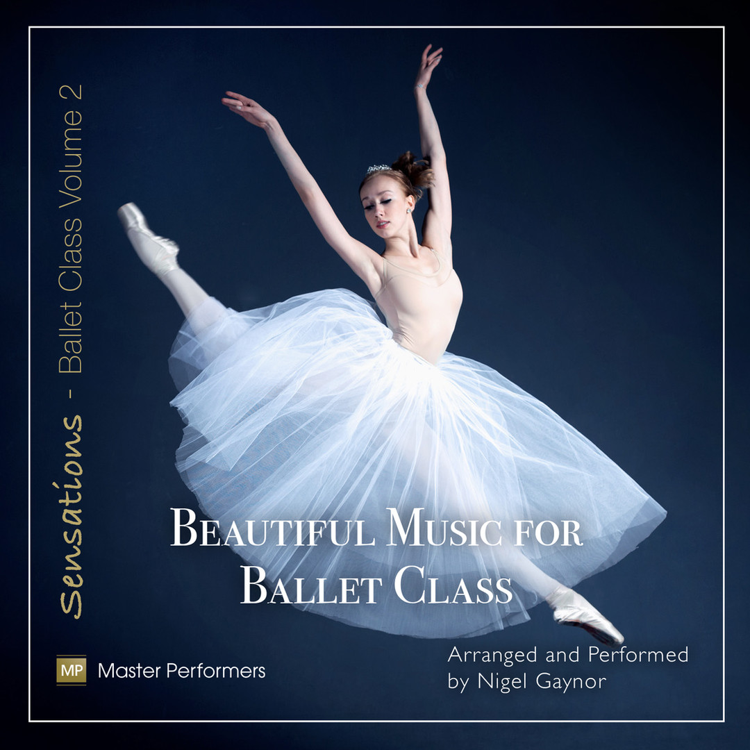 Beautiful Music for Ballet Class Vol 2