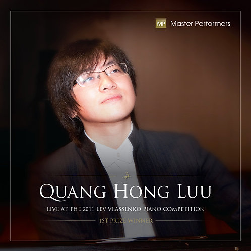 Quang Hong Luu Live At The 2011 Lev Vlassenko Piano Competition 1st Prize Winner