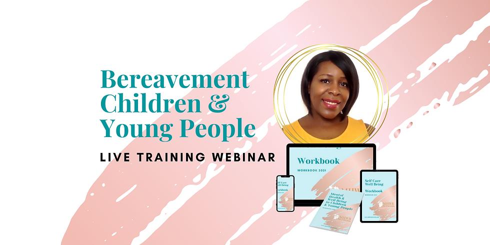 Bereavement- Children & Young People (1)