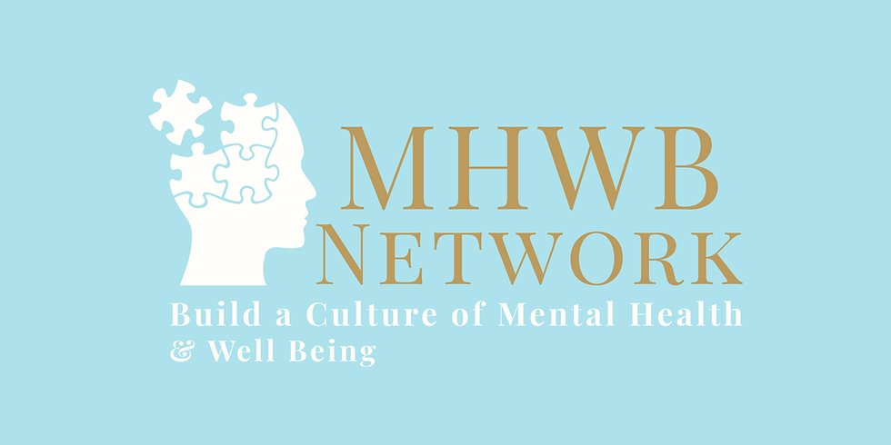 MHWB (Mental Health & Well Being) Networking Event