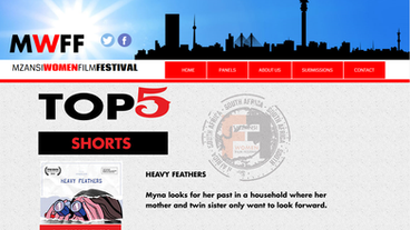 """Heavy Feathers named """"#1 Short Film"""" at Mzansi Women Film Festival   Johannesburg, South A"""