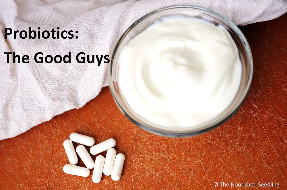 health benefits of probiotics