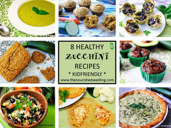 8 Healthy and Kid-Friendly Zucchini Recipes