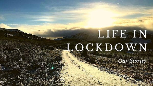 Life in Lockdown - our stories.jpg