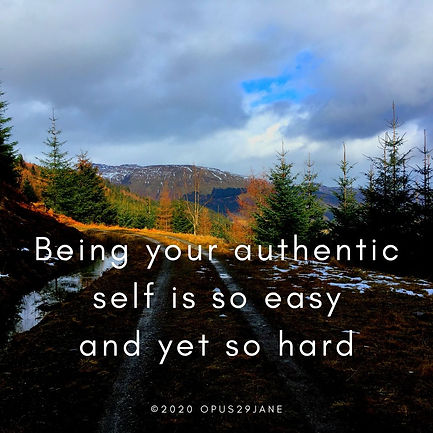 Being your authentic self...090320.jpg