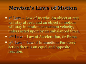 Newton's Laws of Life?