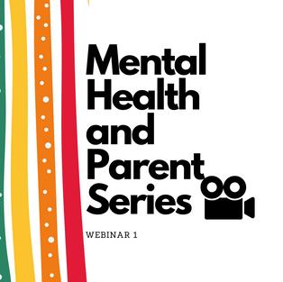 Mental Health & Parenting Series