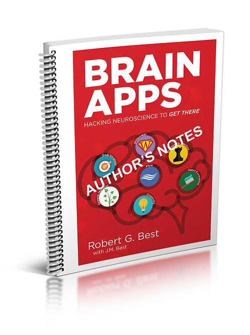 Brain Apps: Hacking Neuroscience To Get There - Authors Notes,19 pp digital file