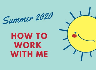 How to work with me this summer