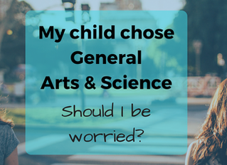 My child chose general Arts & Science.  Should I be worried?