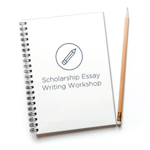 Scholarship Essay Writing Workshop (2.5 hours)