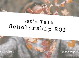 Let's talk scholarship ROI (return on investment)