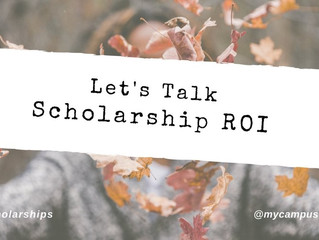 Let's talk scholarship ROI (return on investment)