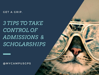 3 tips to take control of admissions & scholarships