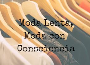 Moda Lenta, Moda con Consciencia