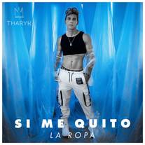 Si Me Quito La Ropa (2021)