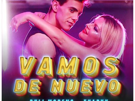 Vamos de Nuevo - Nuevo single de Tharyk y Puli Moreno