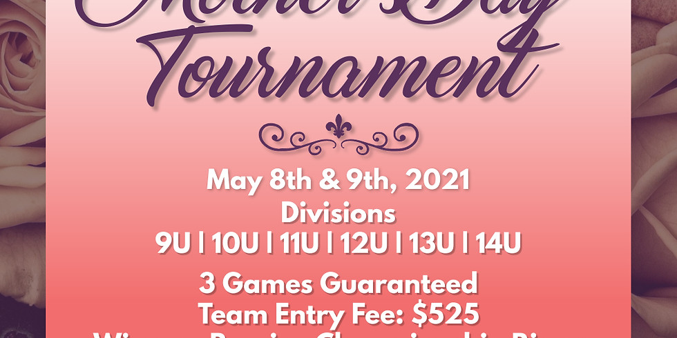 Mother's Day Tournament