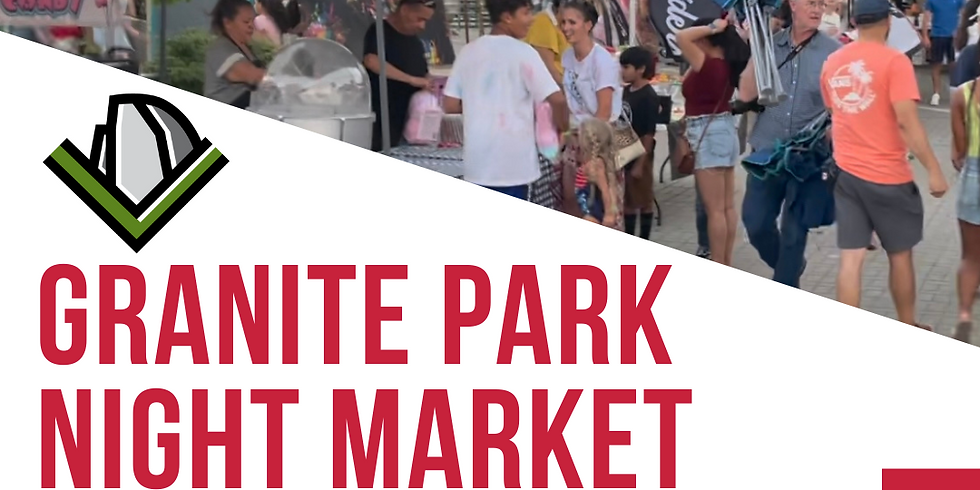 Granite Park Night Market