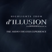 d'ILLUSION audiobook cover (Highlights e