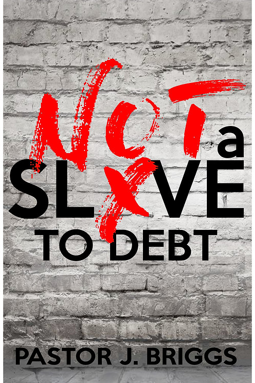 Not A Slave to Debt