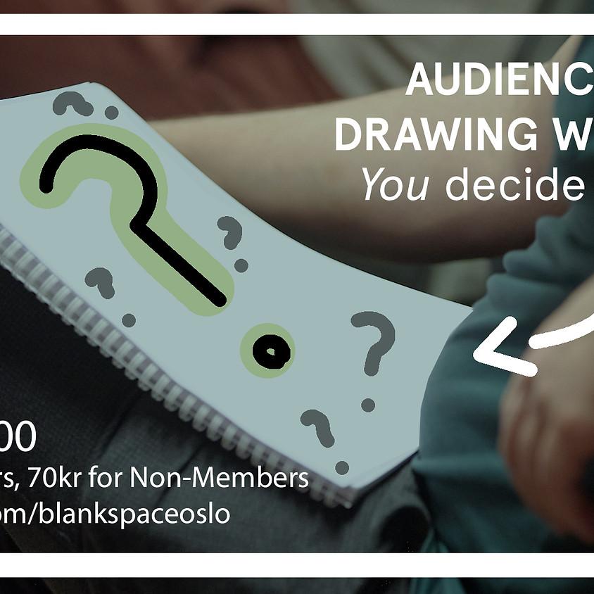 Audience Choice Drawing Workshop, June 2020