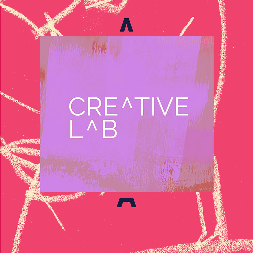 Creative Lab - February 2021