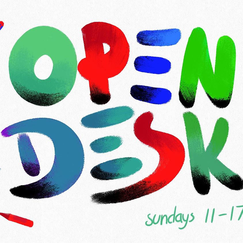 Open Desk!