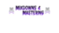 MIXDOWNS&MASTERING.png
