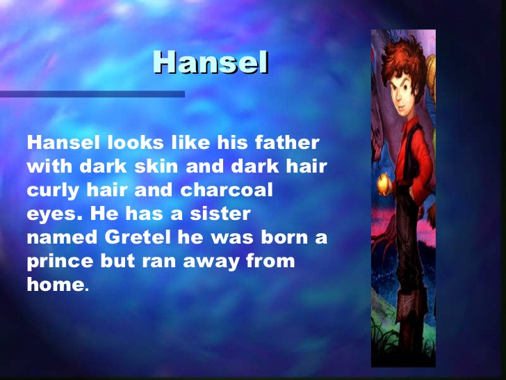 Et Hansel ? Même question pour lui !