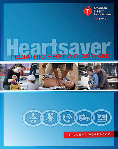 Heartsaver Pediatric CPR, AED,& FirstAid