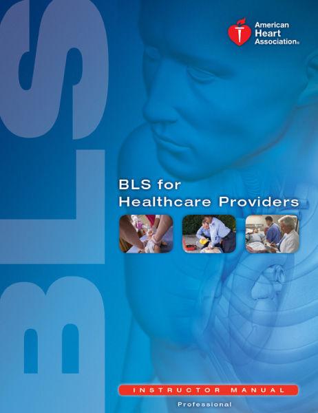 BLS for Healthcare Provider- Original