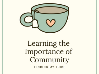 Learning the Importance of Community - Letting My Husband Lead Changed My Life Part 3