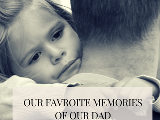 The Sister's Favorite Memories of Dad