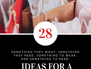 Something They Want, Something They Need, Something to Wear, and Something to Read: 28 Ideas for a S