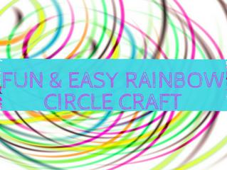 Fun and Easy Rainbow Circles Craft