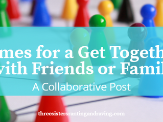 Games for a Get Together with Friends or Family: A Collaborative Post