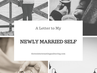 A Letter to My Newly Married Self
