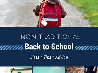Nontraditional Back to School List / Tips / Advice